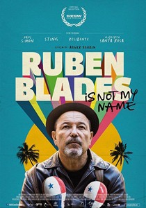 RUBÉN BLADES IS NOT MY NAME